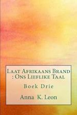Laat Afrikaans Brand