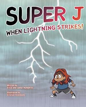 Bog, paperback Super J af Erica Humphrey, Jamar Humphrey