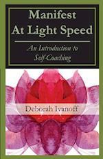 Manifest at Light Speed