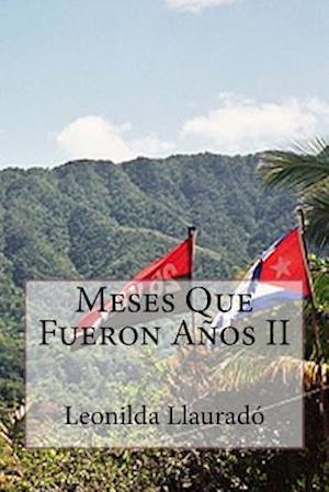 Bog, paperback Meses Que Fueron Anos II af Leonilda Llaurado