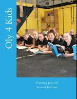 Oly 4 Kids Training Journal af MS Dani Waller