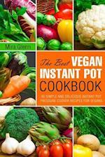 The Best Vegan Instant Pot Cookbook
