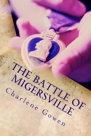 Bog, paperback The Battle of Migersville af Charlene Gowen