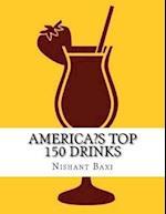 America?S Top 150 Drinks