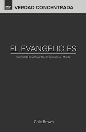 Bog, paperback El Evangelio Es... af Cole Brown