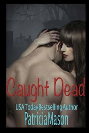 Bog, paperback Caught Dead af Patricia Mason