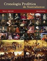 Cronologia Profetica de Nostradamus. Tomo 2 - 1600/1699