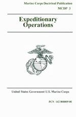Marine Corps Doctrinal Publication McDp 3 Expeditionary Operations 16 April 1998
