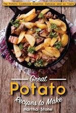 Great Potato Recipes to Make
