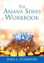 The Ariana Series Workbook