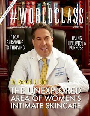Bog, paperback Dr. Ronald D. Blatt - #Worldclass MD af Worldclass Media