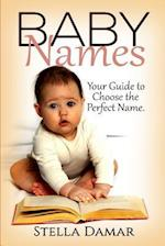 Baby Names - Meaning and Origins - Your Guide to Choose the Perfect Name for Your Baby