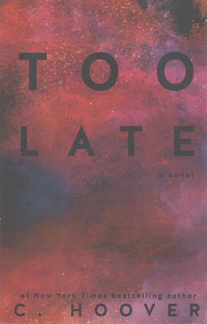 Bog, paperback Too Late af C. Hoover