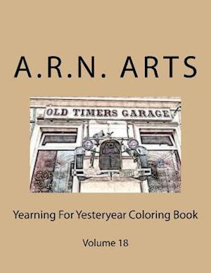 Bog, paperback Yearning for Yesteryear Coloring Book af A. R. N. Arts