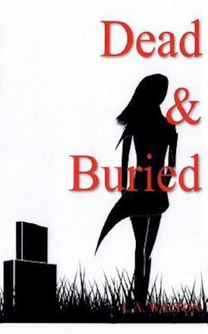 Bog, paperback Dead & Buried af L. a. Walton