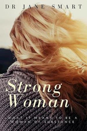 Bog, paperback Strong Woman af Dr Jane Smart