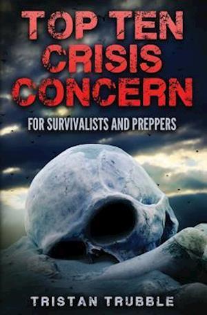 Bog, paperback Top Ten Crises af Tristan Trubble