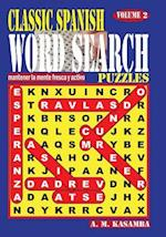 Classic Spanish Word Search Puzzles. Vol. 2 af A. M. Kasamba