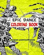 Epic Dance Coloring Book