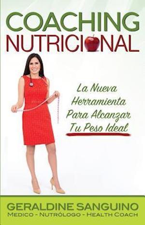 Bog, paperback Coaching Nutricional af Dra Geraldine Sanguino