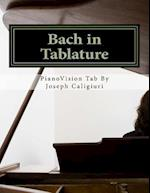 Bach in Tablature - 2nd Edition