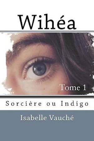 Bog, paperback Wihea af Isabelle Vauche