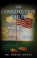 The Constitution Failed