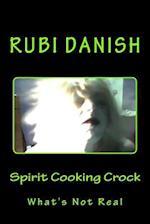 Spirit Cooking Crock