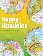 Happy Mandalas Colouring Book for All Ages