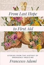 From Last Hope to First Aid
