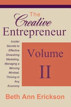 Bog, paperback The Creative Entrepreneur 2 af Beth Ann Erickson