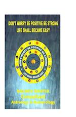 Don't Worry Be Positive Be Strong -Special Edition