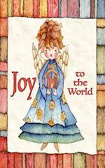 Joy to the World; A Card & More