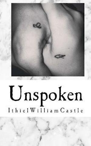 Bog, paperback Unspoken af Ithiel William Castle