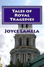 Tales of Royal Tragedies af Joyce Lamela