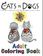 Cats N Dogs Adult Coloring Book