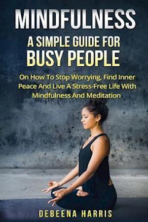 Bog, paperback Mindfulness af Debeena Harris