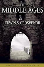 The Middle Ages af Edwin S. Grosvenor