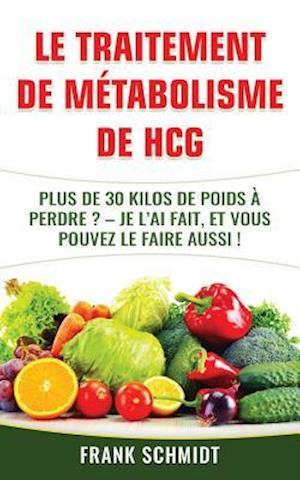 Bog, paperback Le Traitement de Metabolisme de Hcg af Frank Schmidt