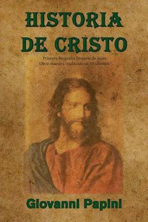 Bog, paperback Historia de Cristo af Giovanni Papini