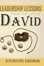 Leadership Lessons from the Life of David