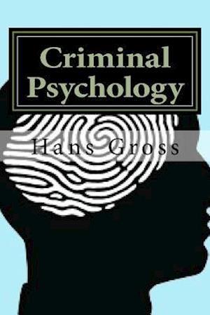 Bog, paperback Criminal Psychology af Hans Gross