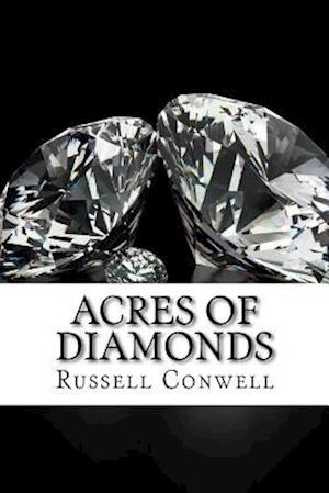 Bog, paperback Acres of Diamonds af Russell H. Conwell
