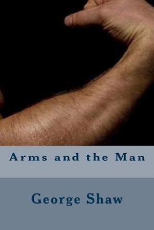Bog, paperback Arms and the Man af George Bernard Shaw