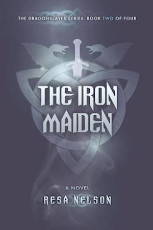 Bog, paperback The Iron Maiden af Resa Nelson