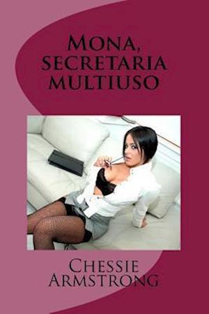 Mona, Secretaria Multiuso