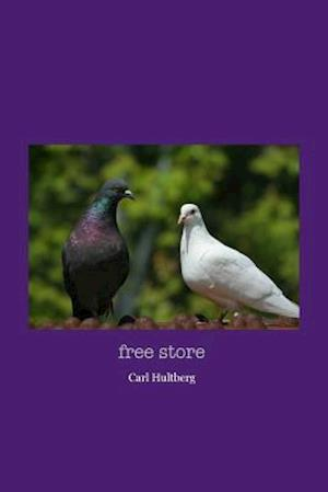 Bog, paperback Free Store af Carl Hultberg