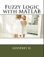 Fuzzy Logic with MATLAB