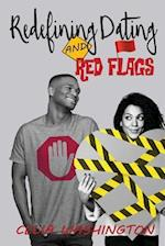 Redefining Dating and Red Flags