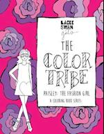 The Color Tribe(coloring Book for Girls)